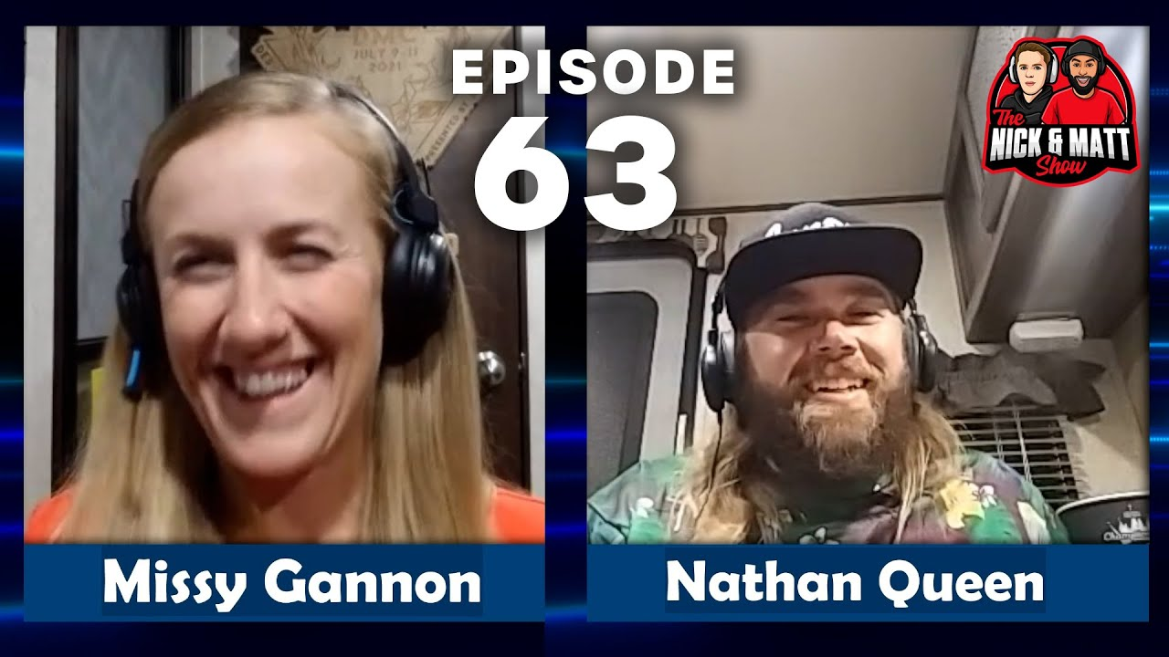 Download NATHAN QUEEN tells us how he did it and MISSY GANNON fills us in! | The Nick & Matt Show - Eps 63