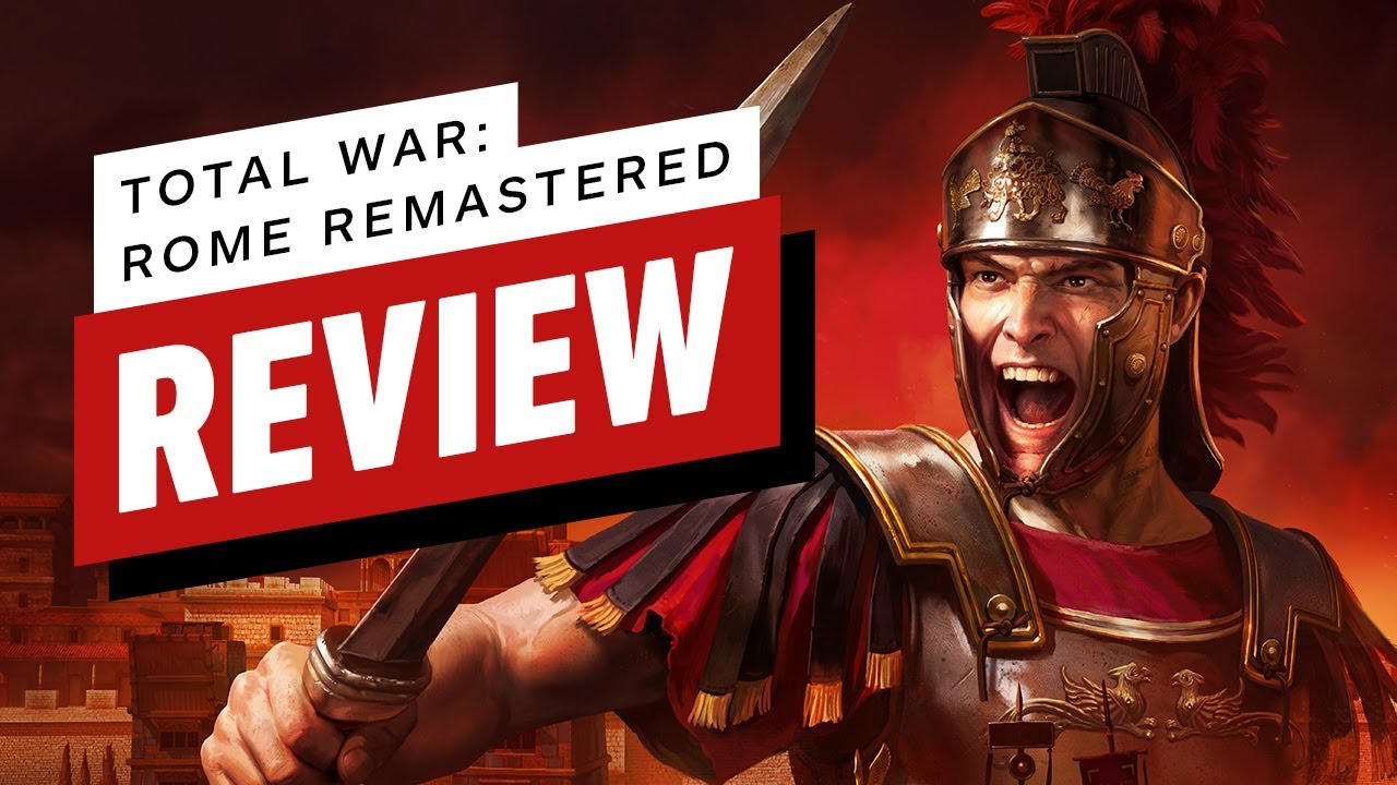 Total War: Rome Remastered Review (Video Game Video Review)
