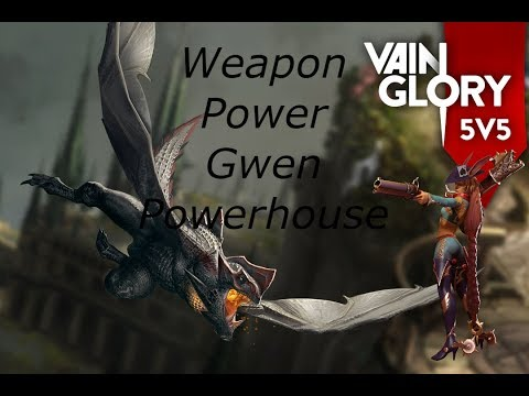 Vainglory 5v5 - WP Gwen *Powerhouse*