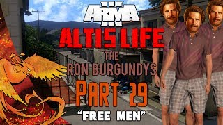 Arma 3: Altis Life │ The Ron Burgundys │ Part 29 │
