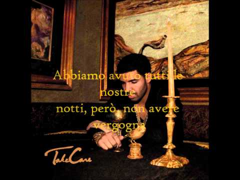 Drake - Take Care(Ft. Rihanna) Traduzione
