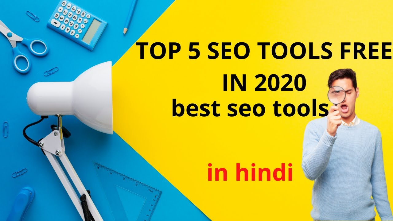 top 5 powerfull seo tools free in 2020 | most powerfull free tools in hindi