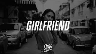 Charlie Puth - Girlfriend (Lyrics)
