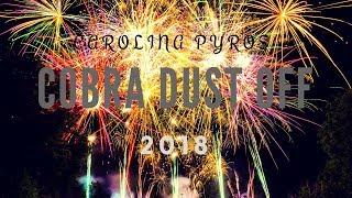 Carolina Pyros: Cobra Dust Off 2018 ! Pyro musical