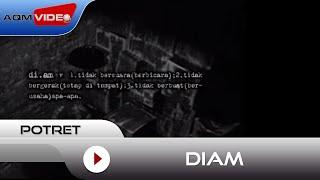 [4.29 MB] Potret - Diam | Official Video
