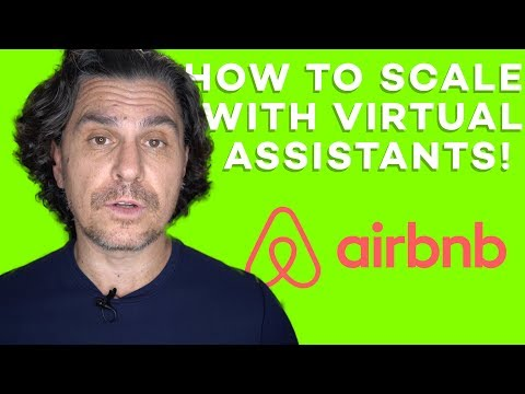 Airbnb Hosting - How to Scale with Virtual Assistants!!! (and how my airbnb business runs itself)