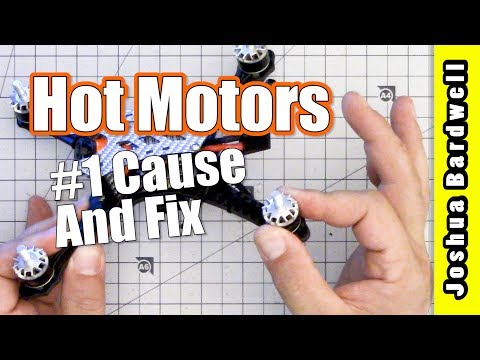 Quadcopter Hot Motor | REAL WORLD TROUBLESHOOT