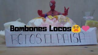 Bombones Locos 😵❤️