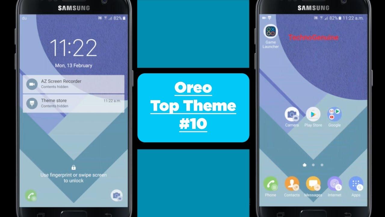 Top HD Samsung Theme #10 - Better than Nougat - Oreo