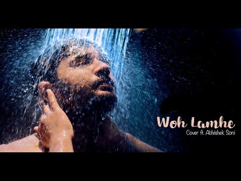Woh Lamhe Cover ft. Abhishek Soni