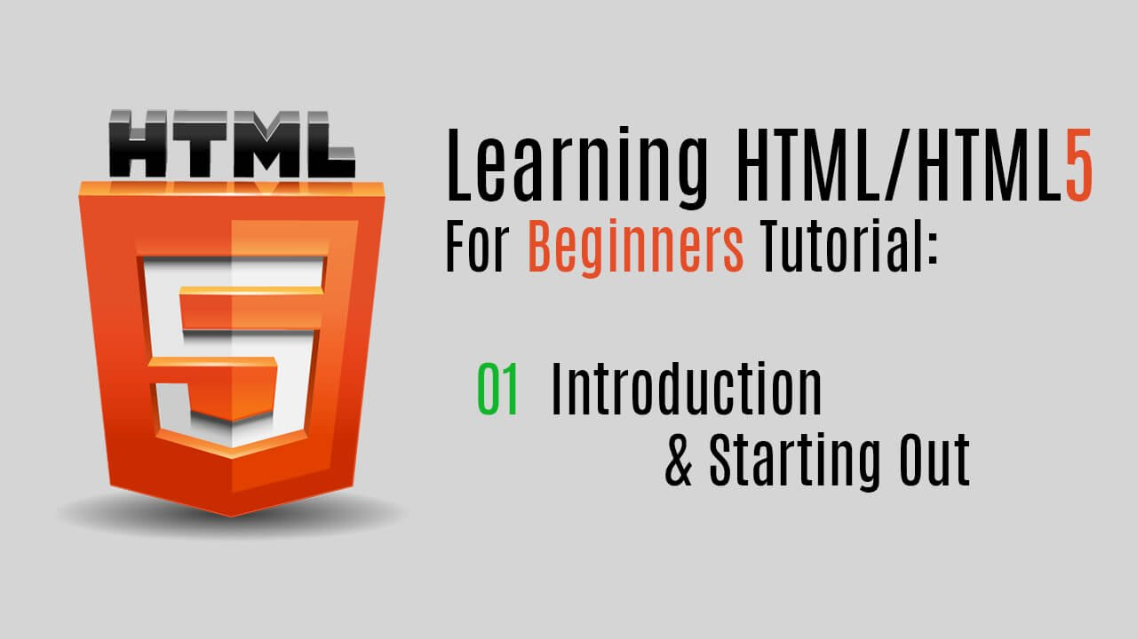 Learning HTML/HTML5 For Beginners (Tutorial): 01 Introduction ...