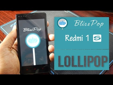 Redmi 1S Lollipop 5.0.2 Update [Stable] [ No Bugs]  BlissPop Rom!