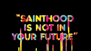Sparks - Sainthood Is Not In Your Future (Official Lyric Video)