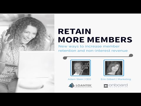 Member Retention with Onboard's Erin Gilbert and Loantek CEO Adam Stein