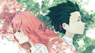 A Silent Voice / Koe No Katachi - LIT [AMV]
