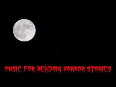 Music for Reading Horror Stories