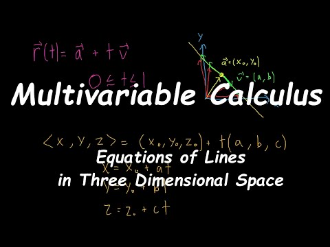 [Multivariable Calculus] Equations of Lines in Three Dimensional Space