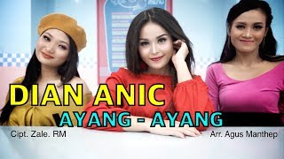Download Mp3 Ayang Ayang - Dian Anic  Video Klip Original