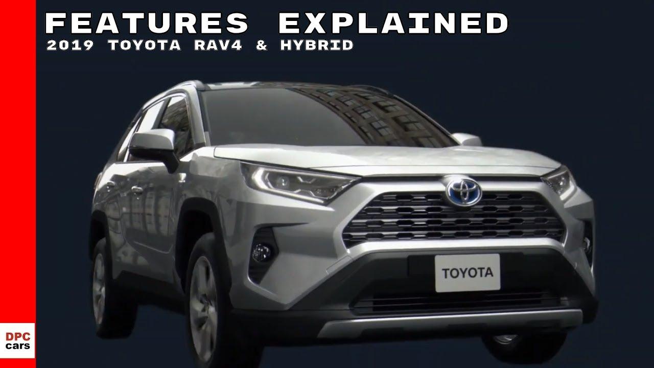 2019 Toyota Rav4 Hybrid Features Explained Youtube