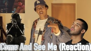 PARTYNEXTDOOR ft Drake - Come and See Me (BEST Reaction/Review)