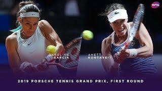Caroline Garcia vs. Anett Kontaveit   2019 Porsche Tennis Grand Prix First Round   WTA Highlights