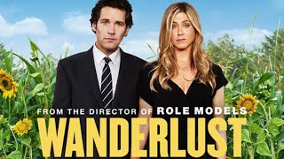 REVIEW: Wanderlust (2012) | Amy McLean