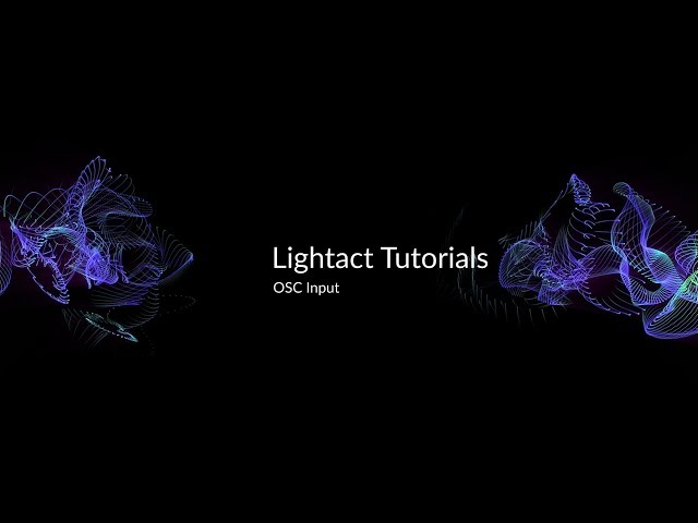 Receiving OSC | Lightact