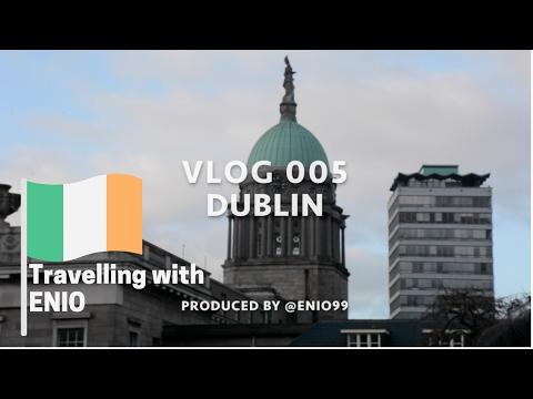 Vlog 005 - Discovering Dublin