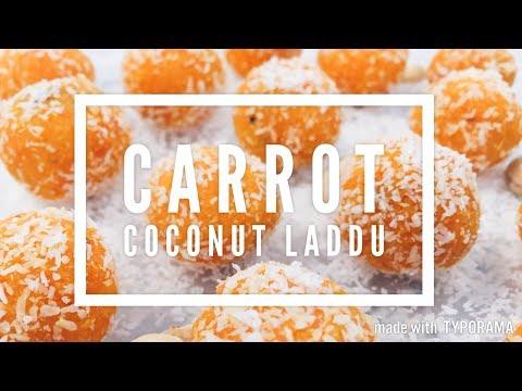 Easy Carrot Coconut Laddu   Carrot Truffles   Kids Recipes   Quick Dessert Recipes   Tasty Nibble  