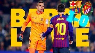 #BarçaValladolid (1 0) | Warm up & Match Center