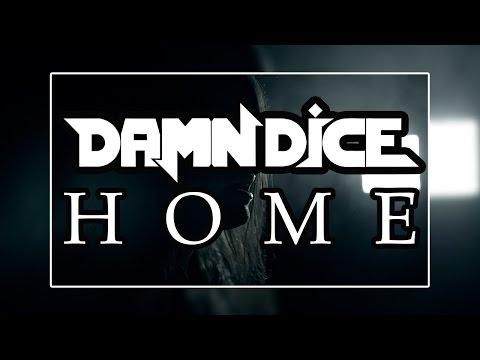"DAMN DICE - ""Home"" Music Video"