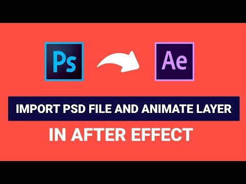 How To Import Photoshop File And Animate Layer In Adobe After Effect Cc