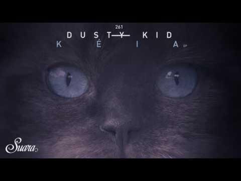 Dusty Kid - Istmo (Original Mix) [Suara]