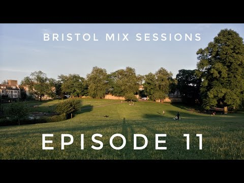 Keeno - Bristol Mix Sessions - Episode 11