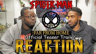SPIDER-MAN: FAR FROM HOME Official Teaser Trailer Reaction