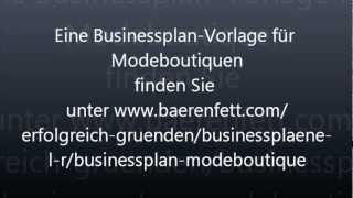 Businessplan Modeboutique - Modegeschäft eröffnen, Selbstständig in der Modebranche