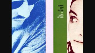 Watch Swing Out Sister Stop And Think It Over video