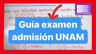 Guia examen admisión UNAM | Matemáticas, física y química Ejemplos