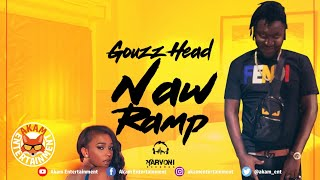Gouzz Head - Naw Ramp - March 2020