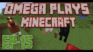 Omega plays Survival Minecraft :: EP-15 :: A Horse of Course