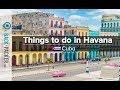 Top 10 Things to do in Havana, Cuba (Havana Travel Guide)