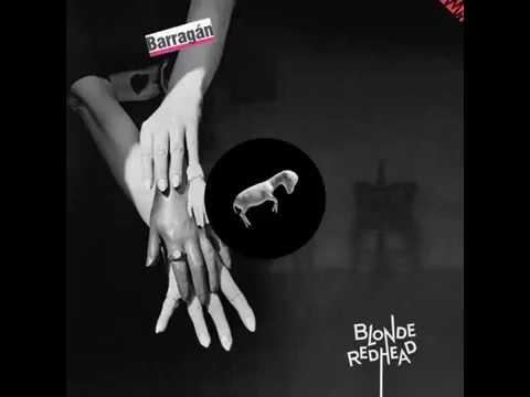 Blonde Redhead - Barragan (2014) (full album)
