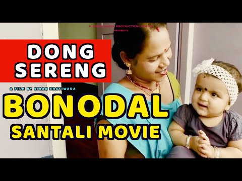 Award Winning Blockbuster  SANTALI FILM I BONODAL I DONG SERING NEPAL