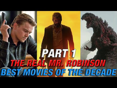 TOP 30 BEST MOVIES OF THE DECADE Part 1 (2010 - 2019)