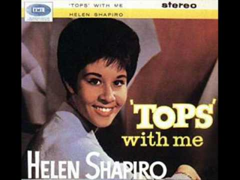 Will You Still Love Me Tomorrow ~Helen Shapiro