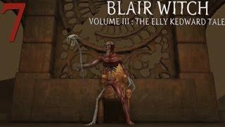 Blair Witch Volume III: The Elly Kedward Tale - Episodio 7: La leyenda se hace realidad