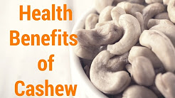 Benefits of Cashew Nuts - Cashew Health Benefits - Health Benefits of Cashew