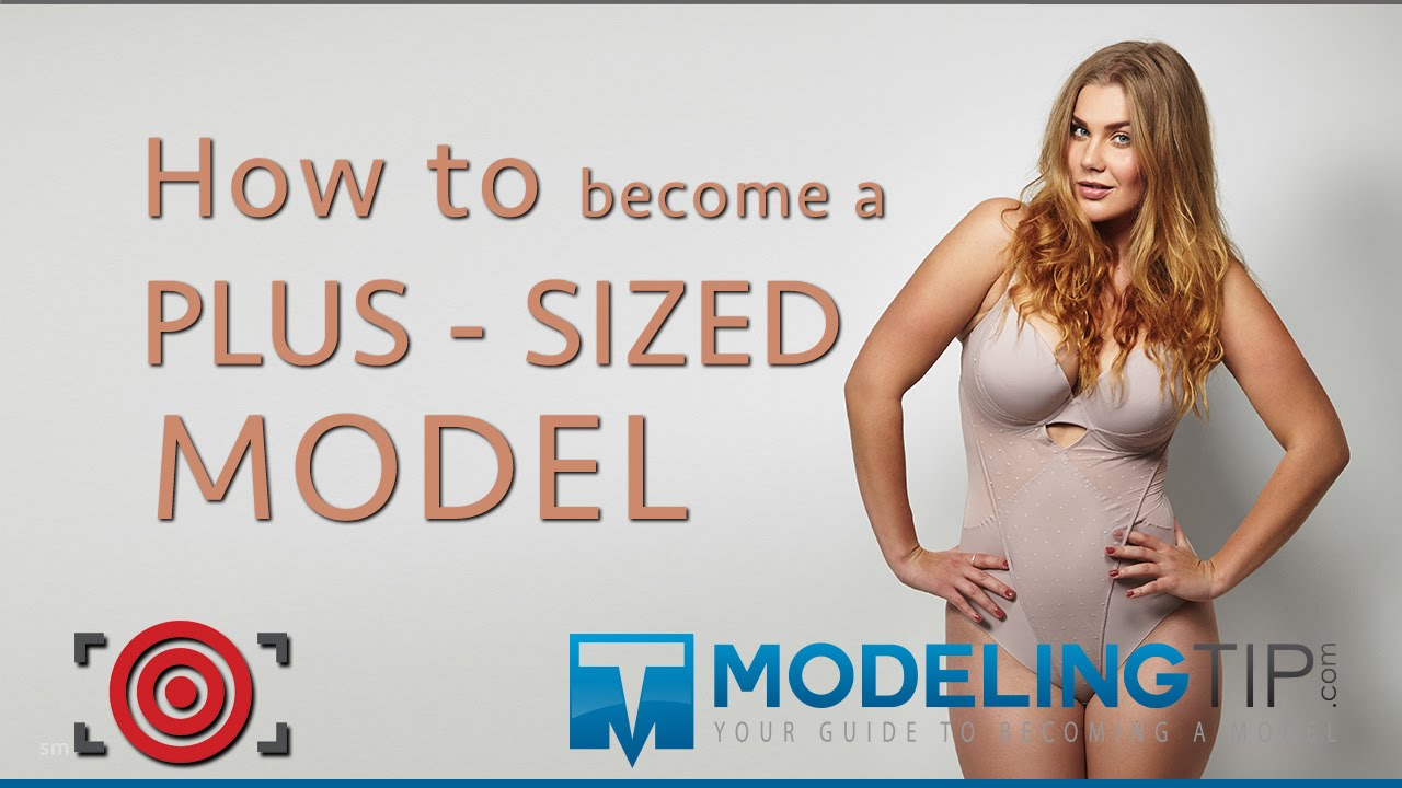 Modeling tip how to become a plus sized model youtube ccuart Gallery