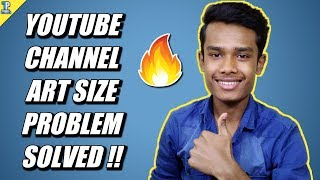 YouTube Channel Art Size Problem Solved !