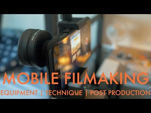 Creating Beautiful Films With An IPhone: Equipment, Technique, Post Production!